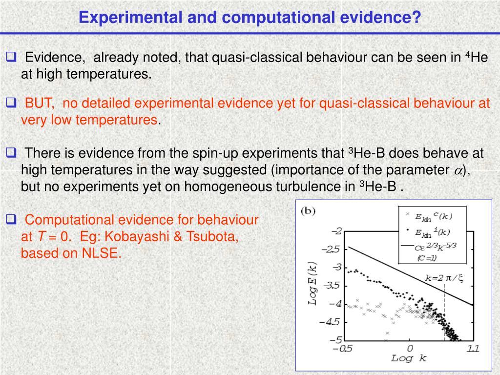 Experimental and computational evidence?