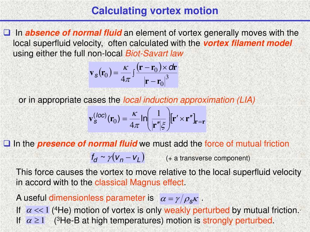 Calculating vortex motion