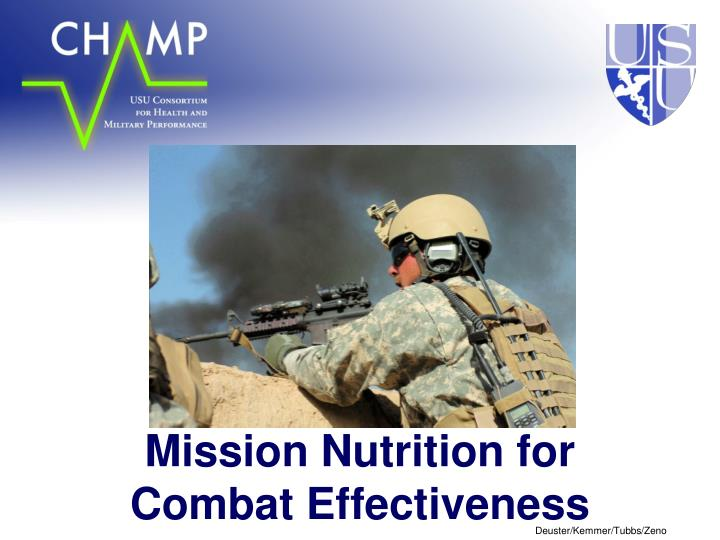 Mission nutrition for combat effectiveness