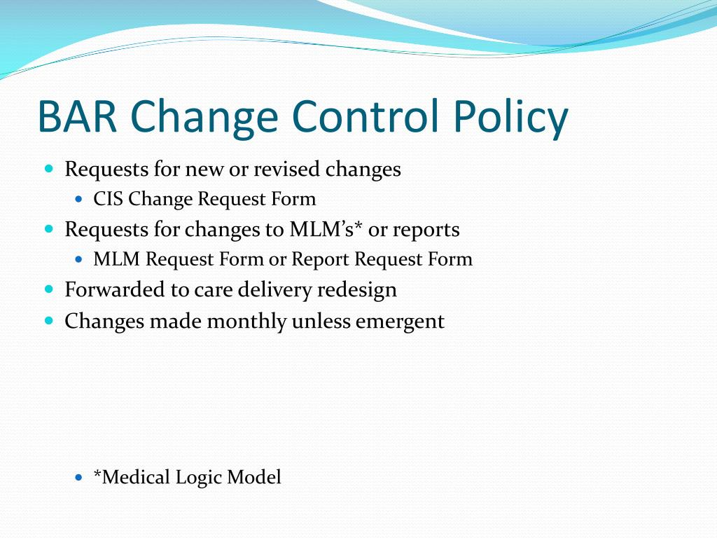 BAR Change Control Policy
