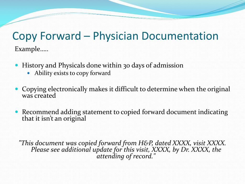 Copy Forward – Physician Documentation