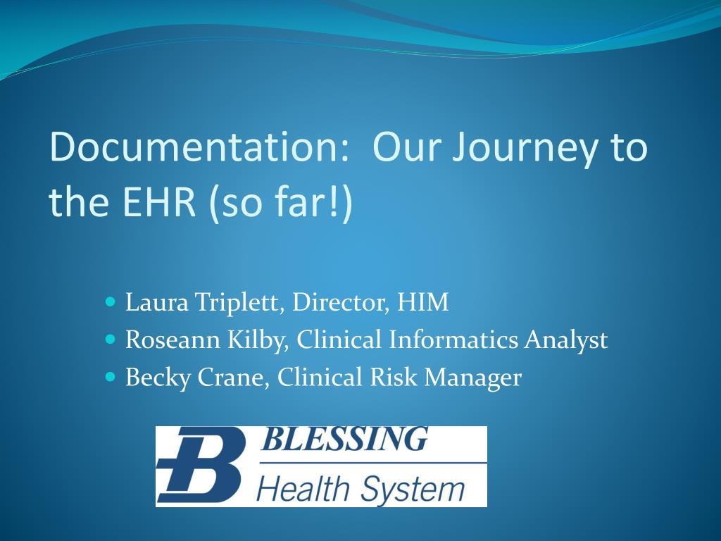Documentation:  Our Journey to the EHR (so far!)