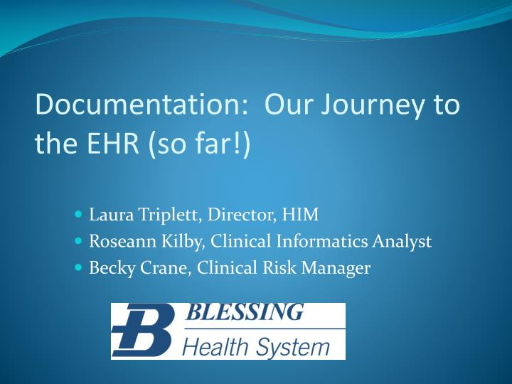 Documentation our journey to the ehr so far