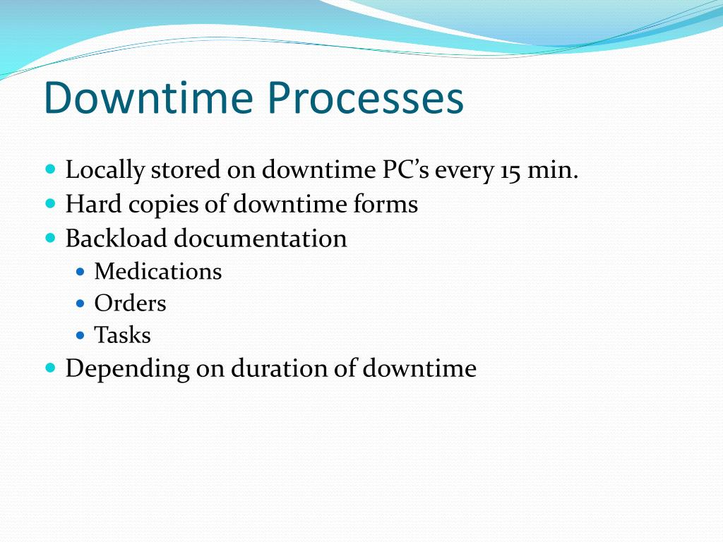 Downtime Processes