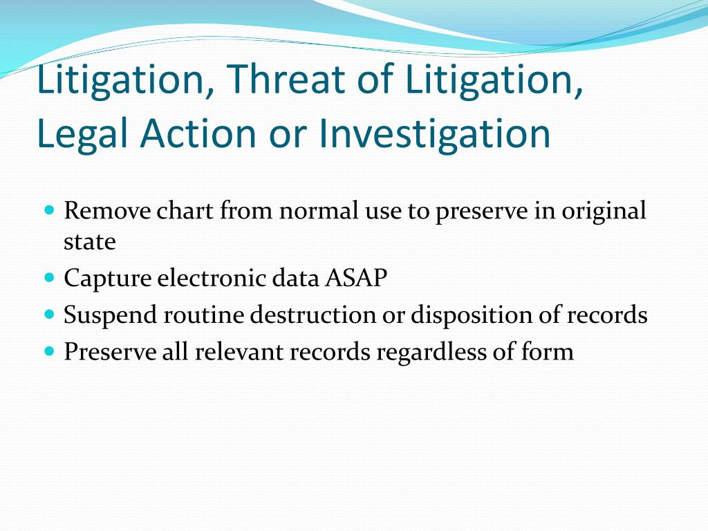 Litigation, Threat of Litigation, Legal Action or Investigation