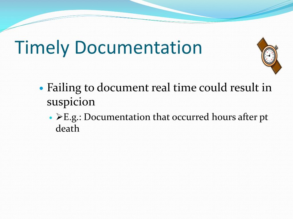 Timely Documentation