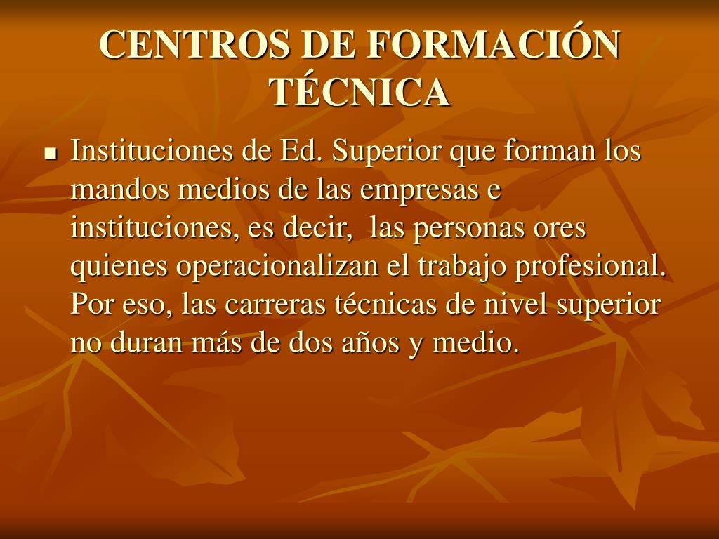 CENTROS DE FORMACIÓN TÉCNICA