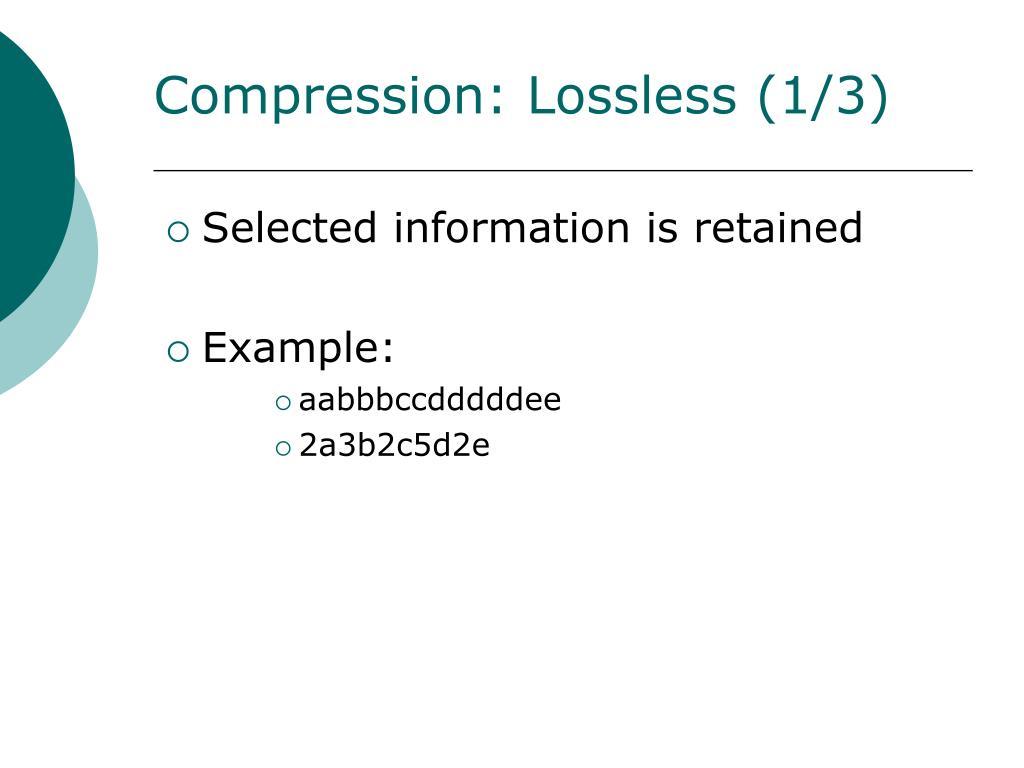 Compression: Lossless (1/3)