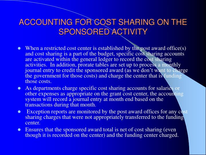 Accounting for cost sharing on the sponsored activity