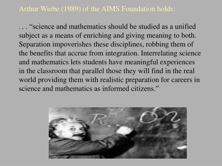 Arthur Wiebe (1989) of the AIMS Foundation holds: