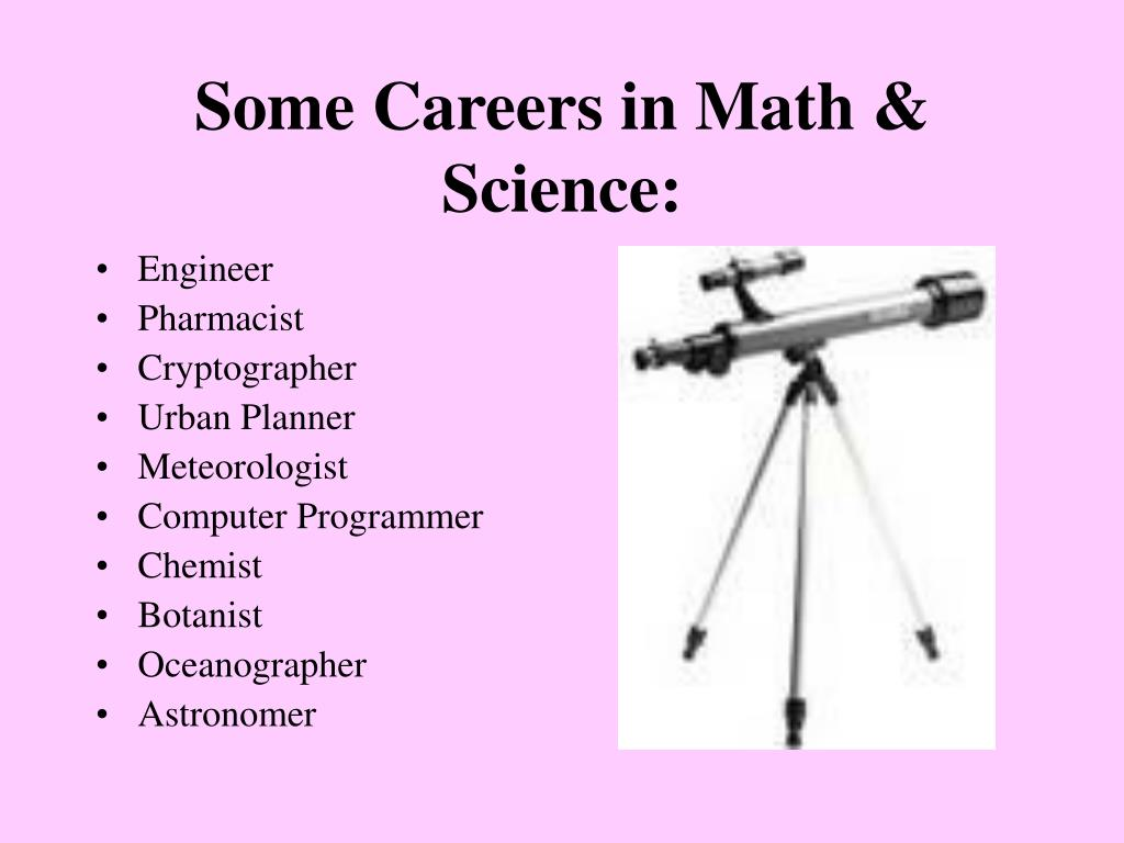 Some Careers in Math & Science: