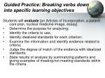 guided practice breaking verbs down into specific learning objectives