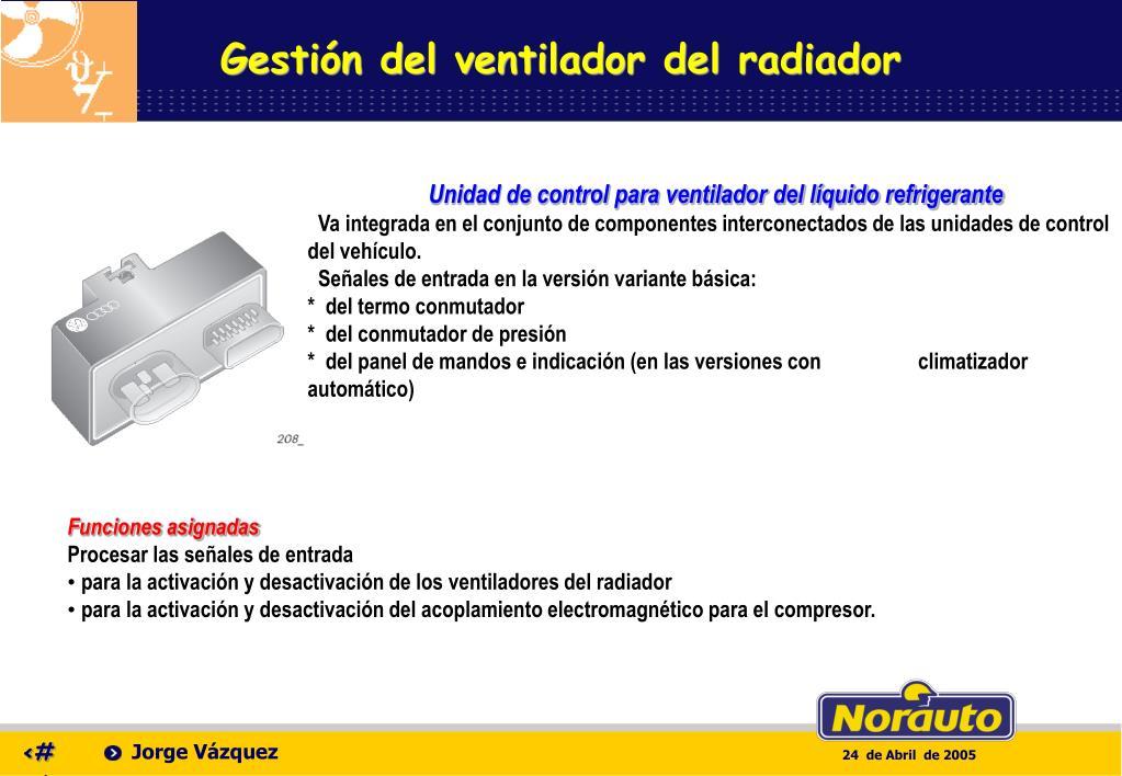 Gestión del ventilador del radiador