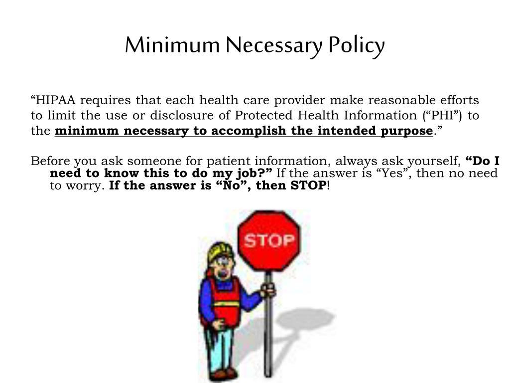 Minimum Necessary Policy