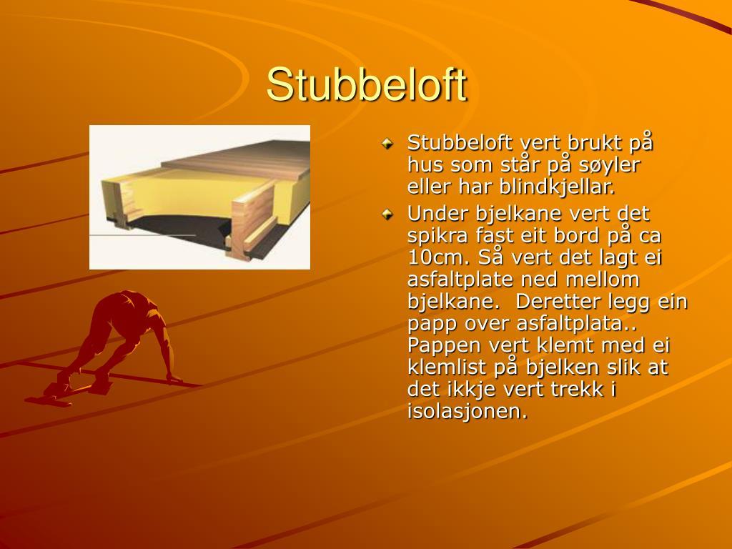 Stubbeloft
