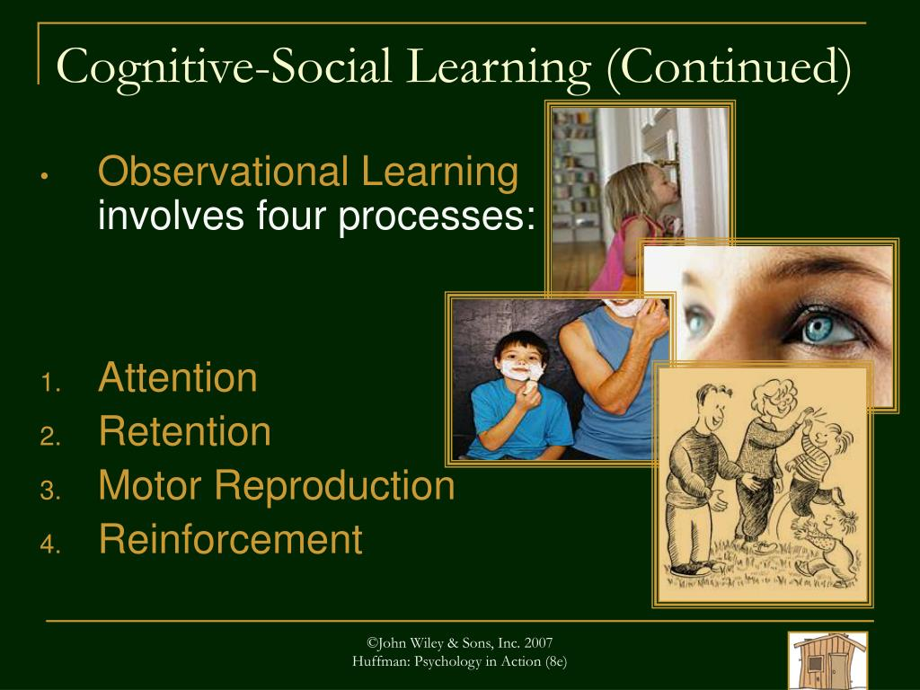 Cognitive-Social Learning (Continued)