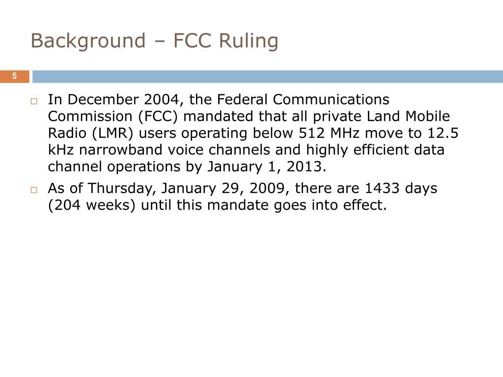 Background – FCC Ruling