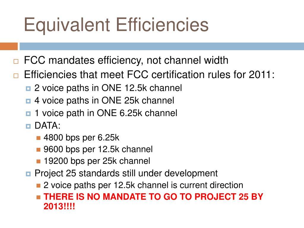 Equivalent Efficiencies