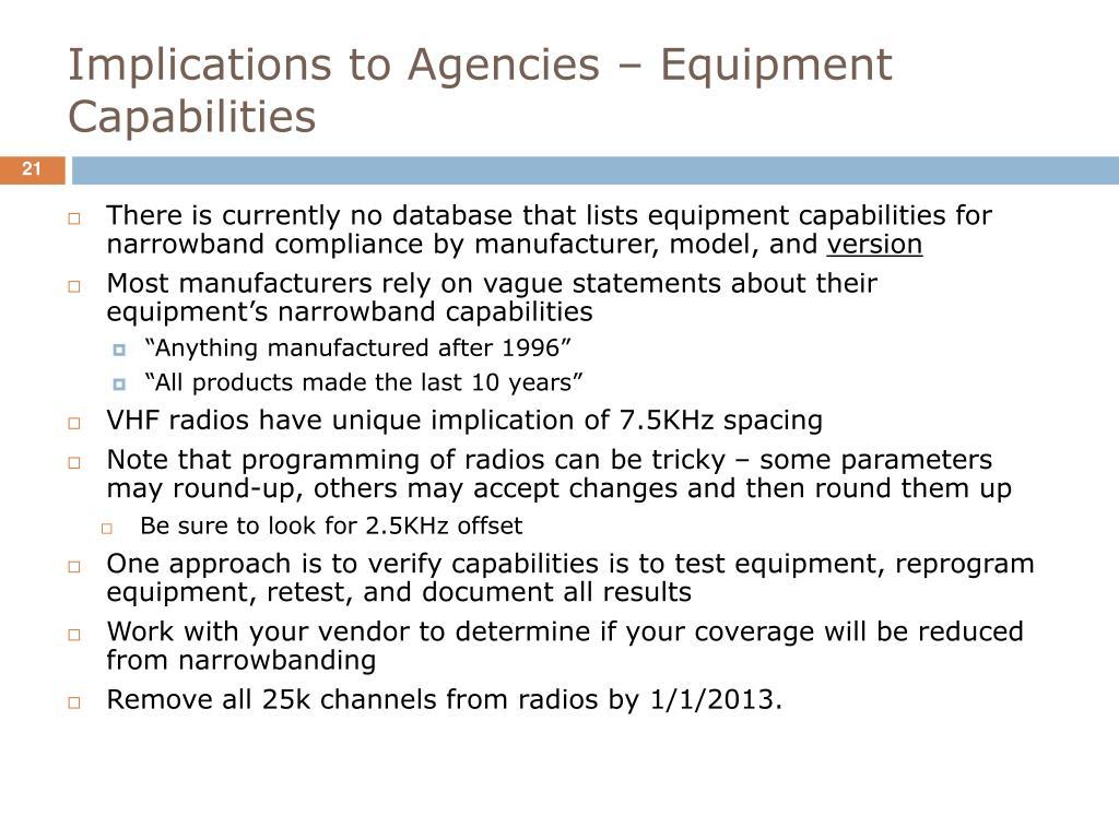 Implications to Agencies – Equipment Capabilities