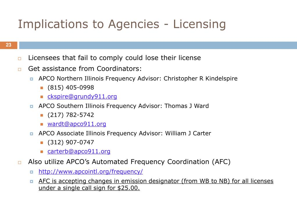 Implications to Agencies - Licensing