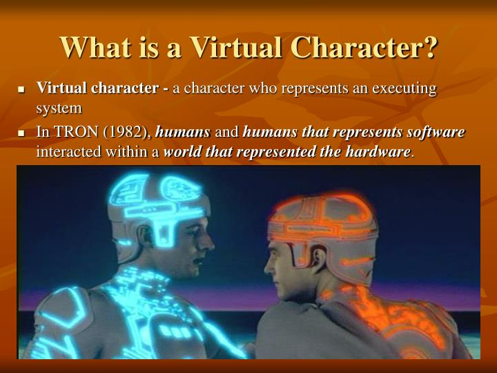 What is a virtual character