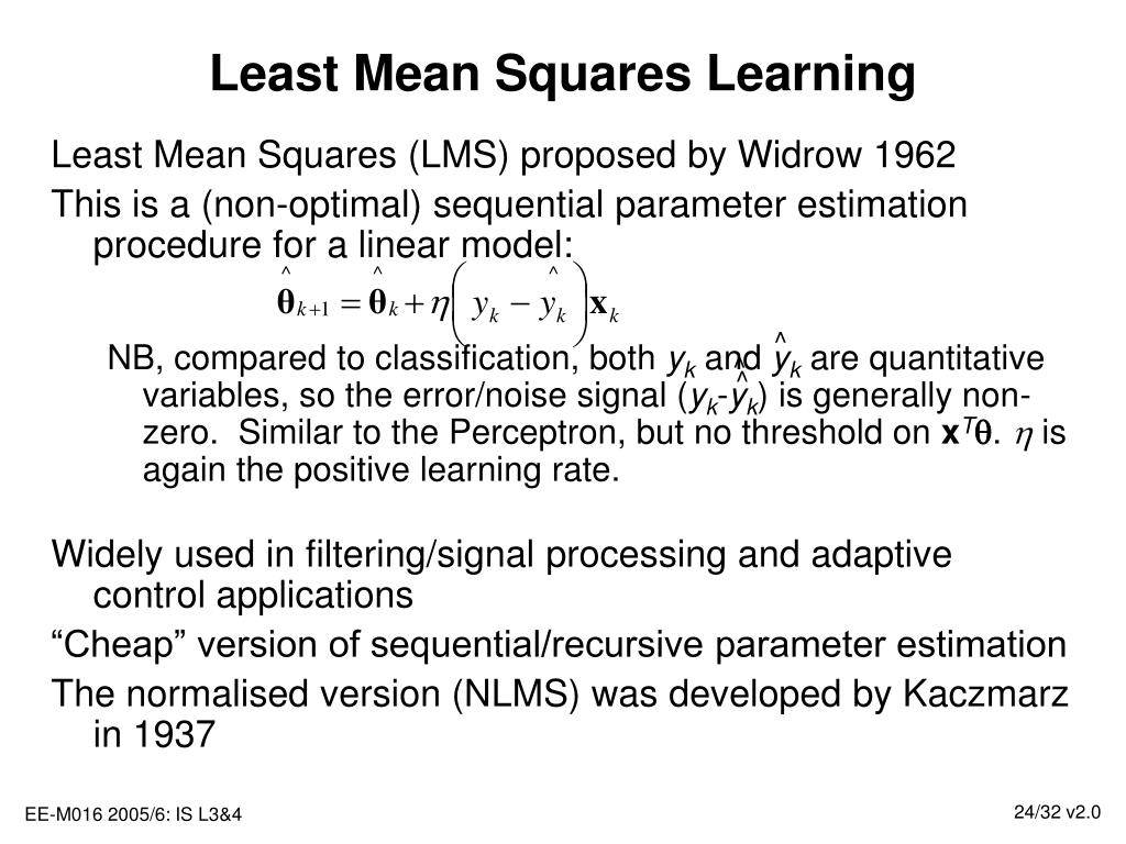 Least Mean Squares Learning