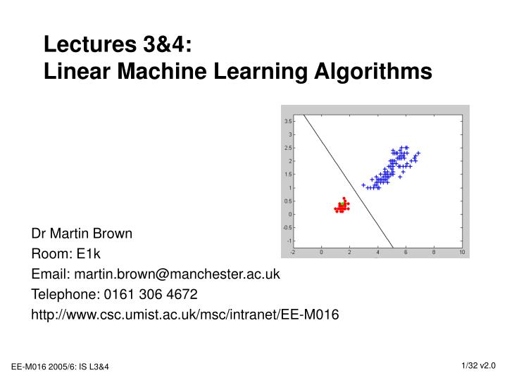 Lectures 3 4 linear machine learning algorithms