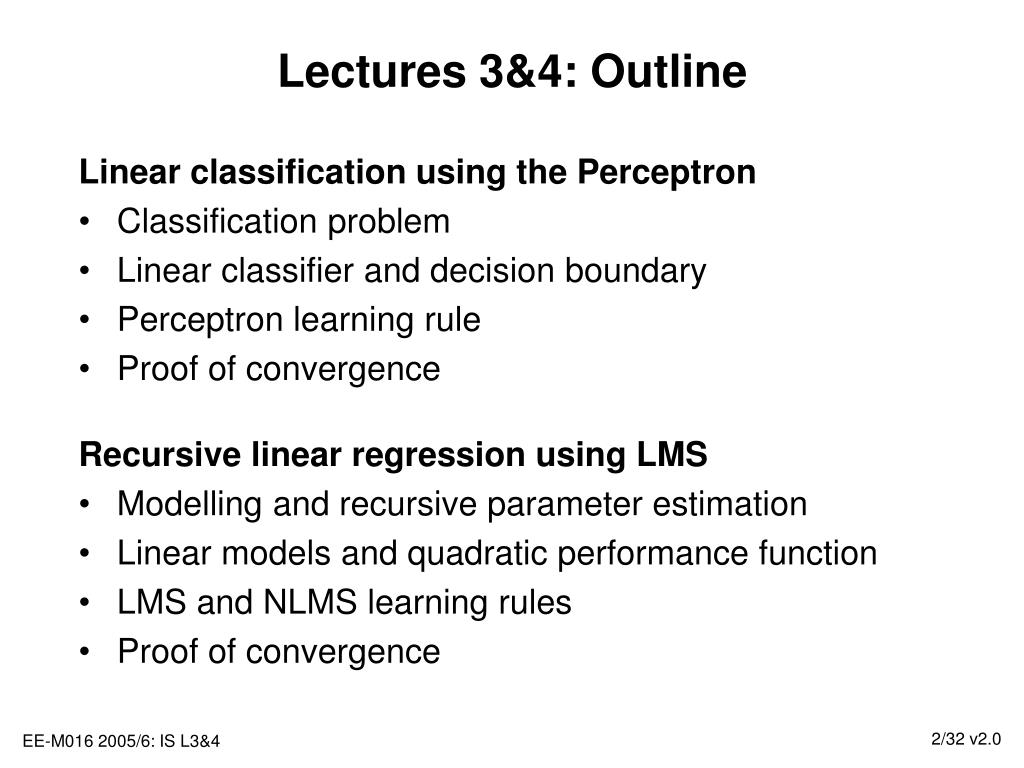 Lectures 3&4: Outline
