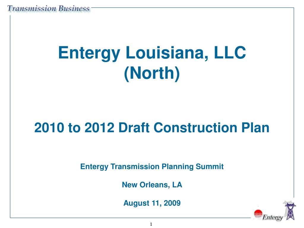 entergy louisiana llc north 2010 to 2012 draft construction plan l.