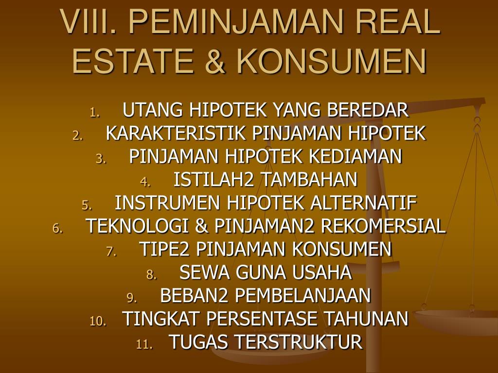 viii peminjaman real estate konsumen l.