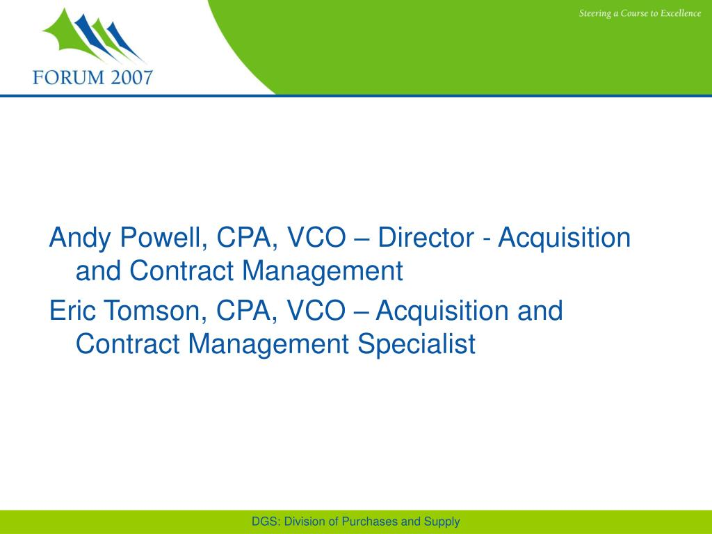 Andy Powell, CPA, VCO – Director - Acquisition and Contract Management