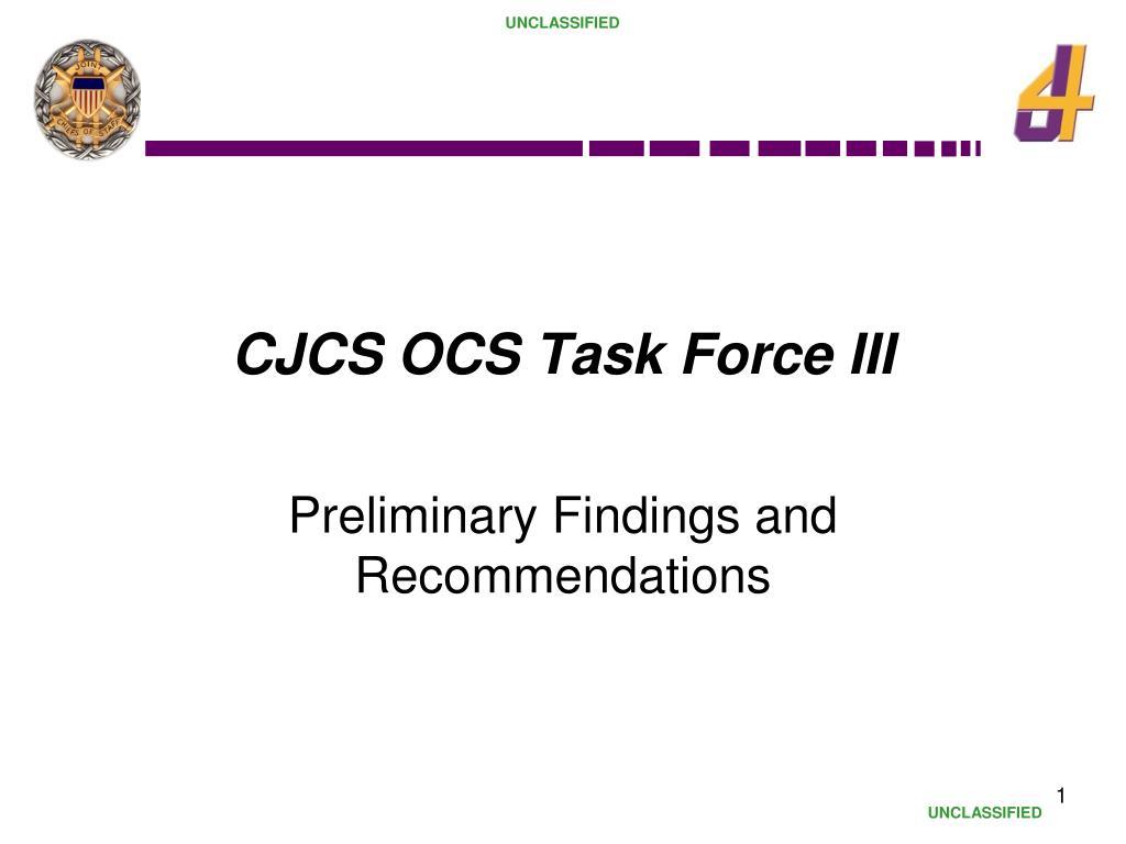 CJCS OCS Task Force III