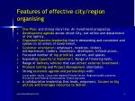 features of effective city region organising
