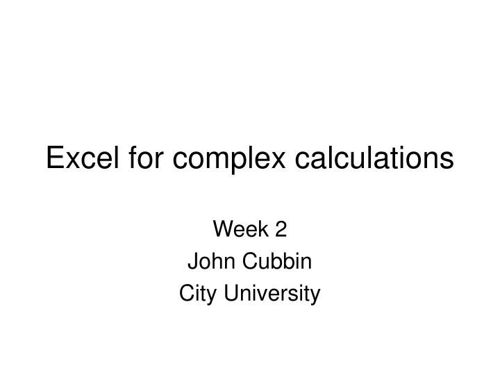 Excel for complex calculations