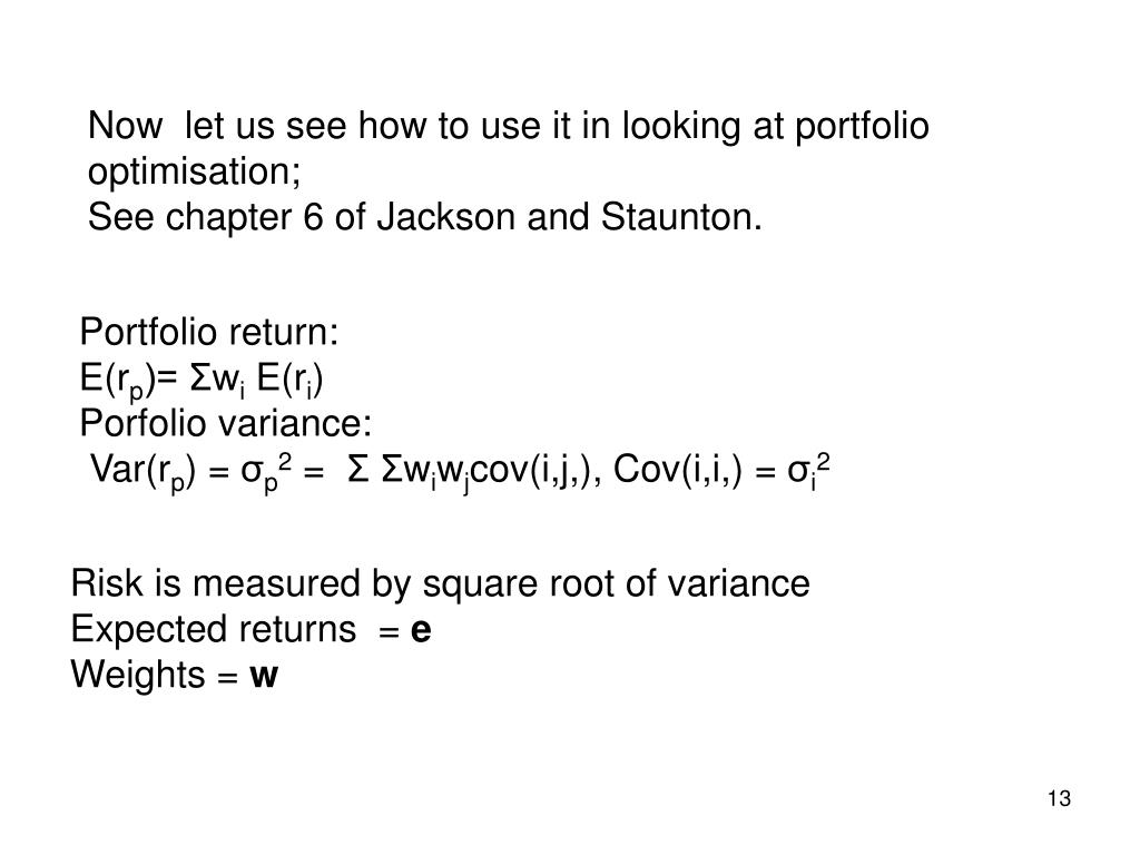 Now  let us see how to use it in looking at portfolio optimisation;