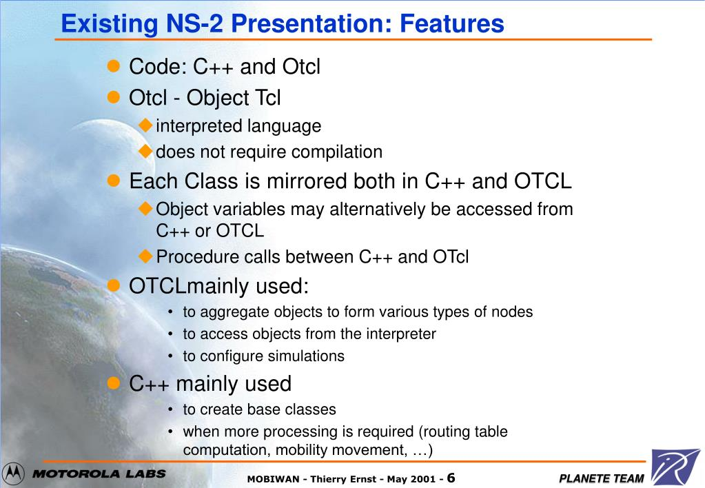 Existing NS-2 Presentation: Features