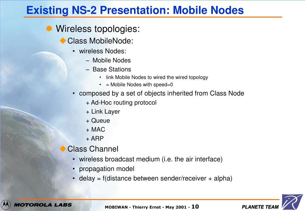 Existing NS-2 Presentation: Mobile Nodes