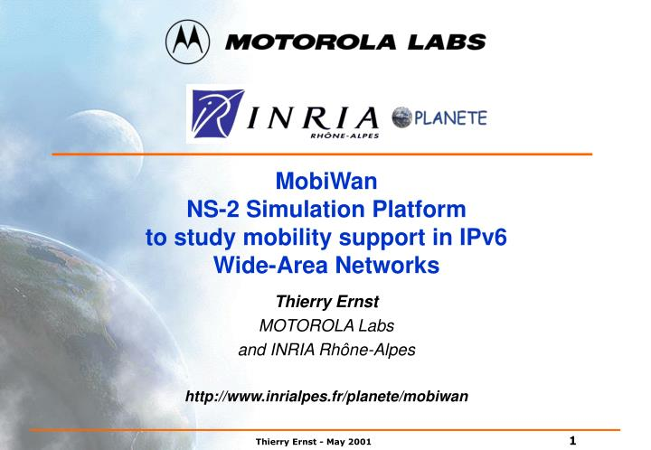 Mobiwan ns 2 simulation platform to study mobility support in ipv6 wide area networks