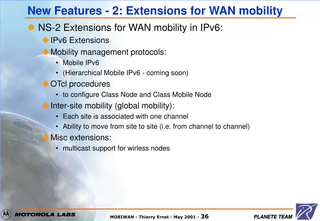 New Features - 2: Extensions for WAN mobility