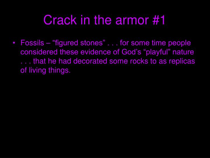 Crack in the armor #1