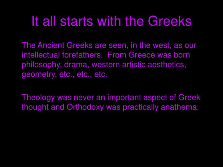 It all starts with the greeks