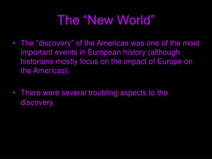 "The ""New World"""