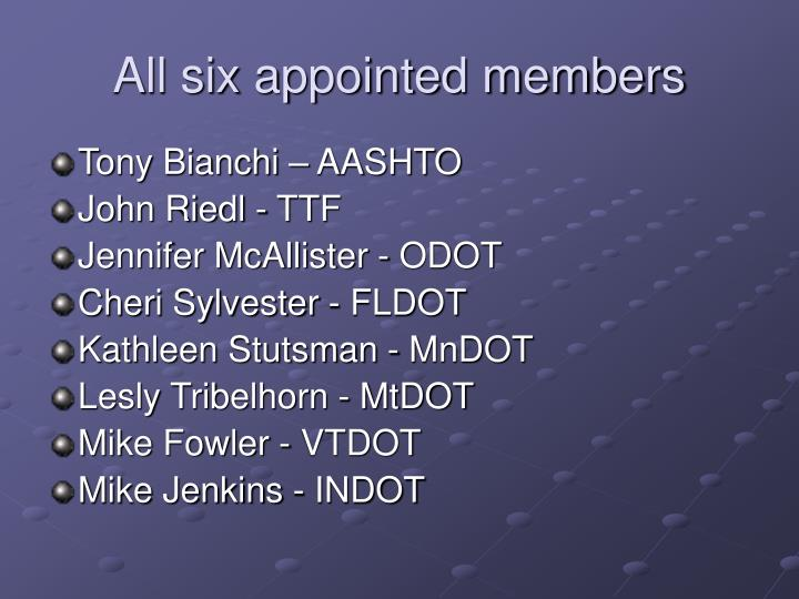 All six appointed members