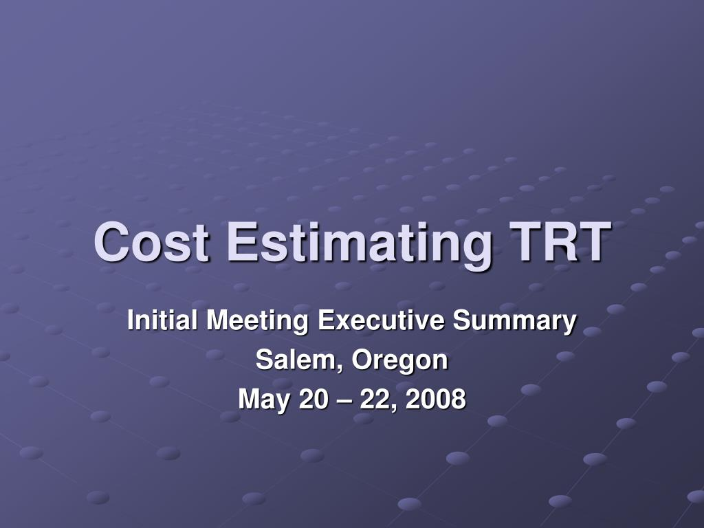 Cost Estimating TRT