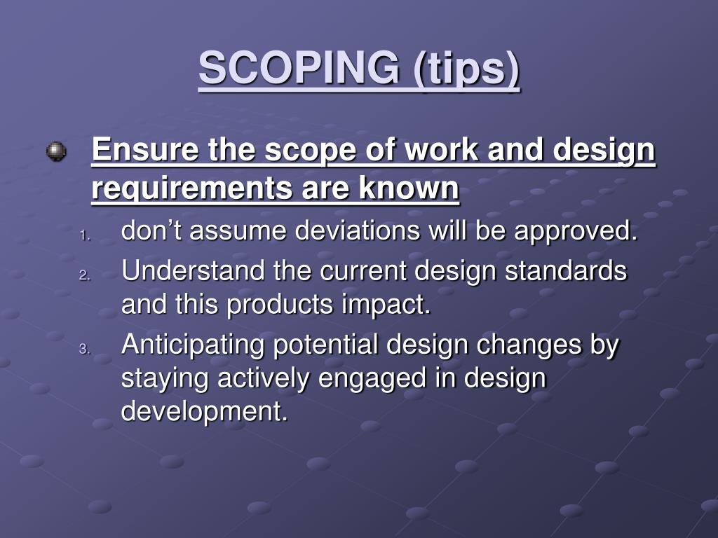 SCOPING (tips)