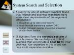 system search and selection