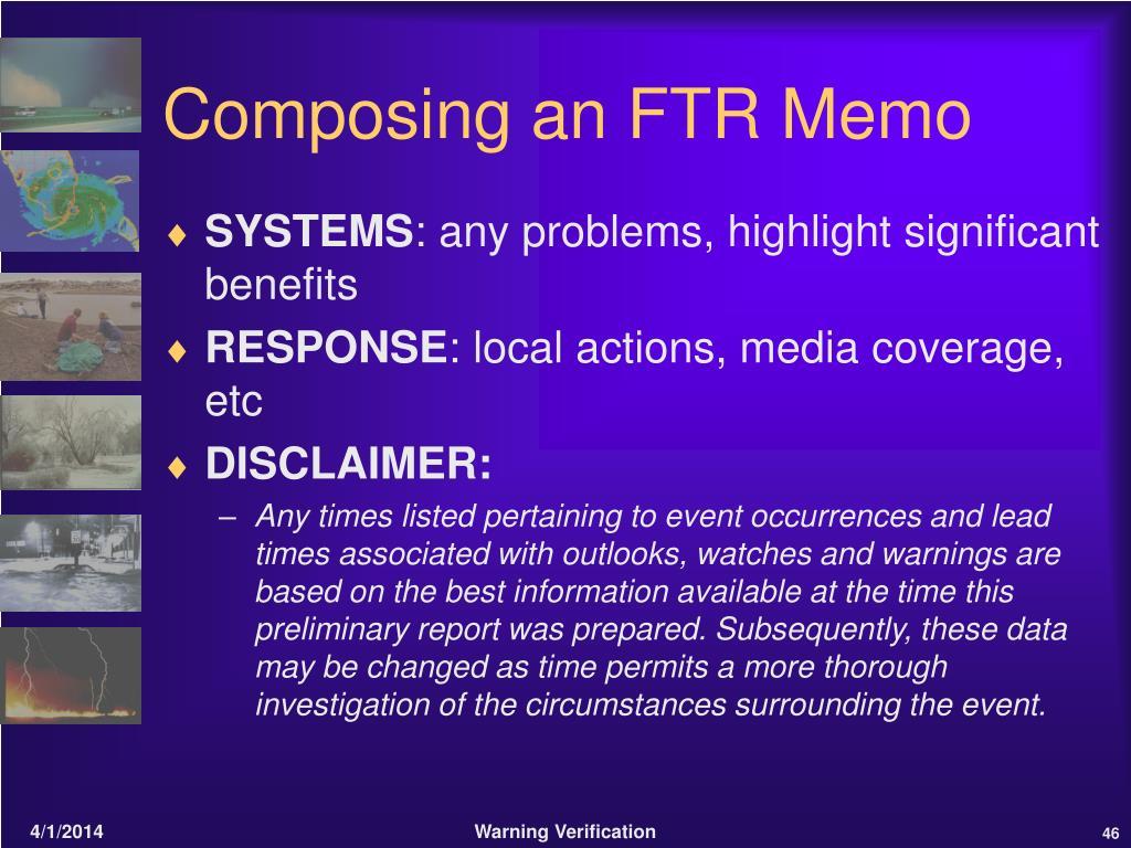 Composing an FTR Memo