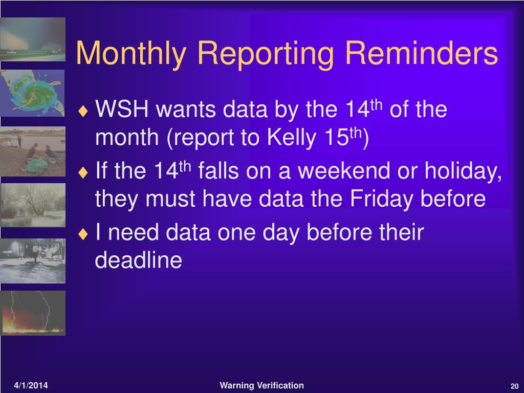 Monthly Reporting Reminders