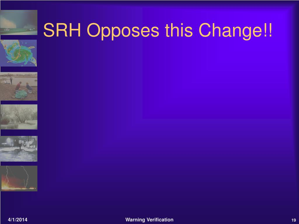 SRH Opposes this Change!!