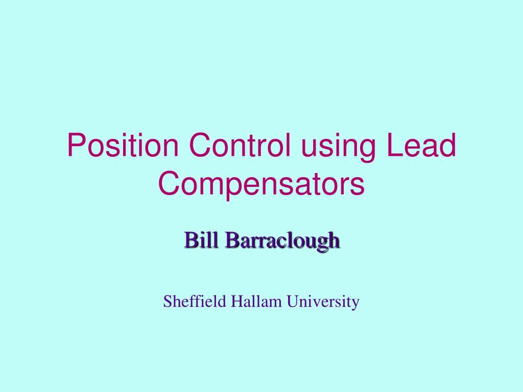 position control using lead compensators l.